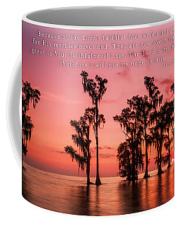 God's Mercies Are New In The Morning Coffee Mug