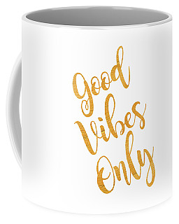 Good Vibes Only Gold And White Coffee Mug