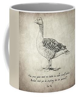 Goose Quote By Lao Tzu Coffee Mug