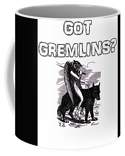 Got Gremlins? Coffee Mug by Peter Gumaer Ogden