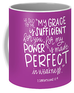 Coffee Mug featuring the mixed media Grace Is Sufficient by Nancy Ingersoll