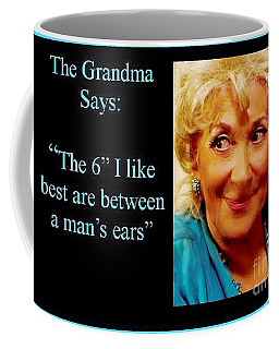 Grandma Says Coffee Mug