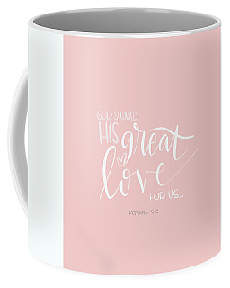 Coffee Mug featuring the mixed media Great Love by Nancy Ingersoll