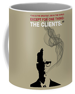 Greatest Job In The World - Mad Men Poster Roger Sterling Quote Coffee Mug