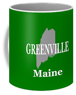 Coffee Mug featuring the photograph Greenville Maine State City And Town Pride  by Keith Webber Jr