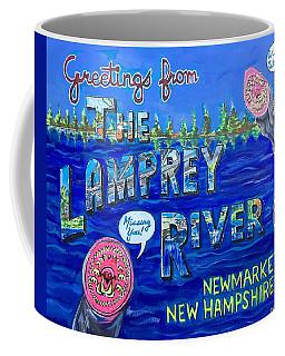 Greetings From The Lamprey River Coffee Mug