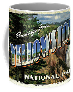 Coffee Mug featuring the painting Greetings From Yellowstone National Park by Christopher Arndt