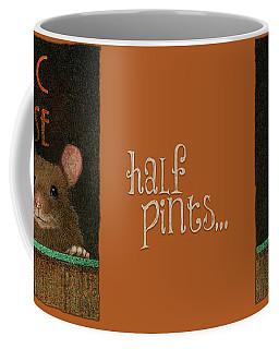 Half Pints... Coffee Mug