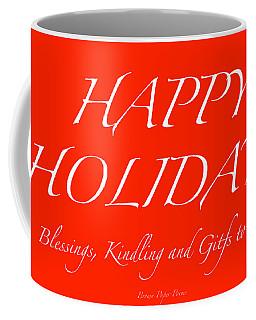 Happy Holidays - Day 1 Coffee Mug