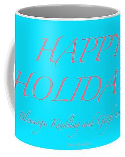 Happy Holidays - Day 3 Coffee Mug