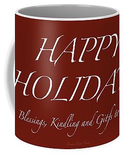 Happy Holidays - Day 6 Coffee Mug