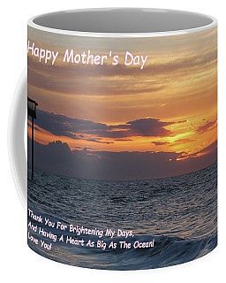 Happy Mother's Day - Brightening My Days Coffee Mug
