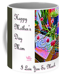 Happy Mother's Day Mom Coffee Mug