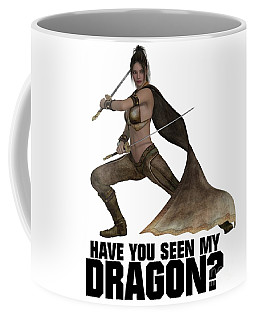 Have You Seen My Dragon? Coffee Mug