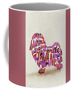 Coffee Mug featuring the painting Havanese Dog Watercolor Painting / Typographic Art by Ayse and Deniz