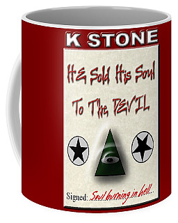 He Sold His Soul To The Devil Coffee Mug