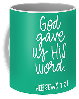 His Word Coffee Mug
