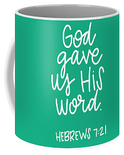 Coffee Mug featuring the mixed media His Word by Nancy Ingersoll