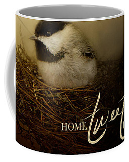 Home Tweet Home With Words Coffee Mug