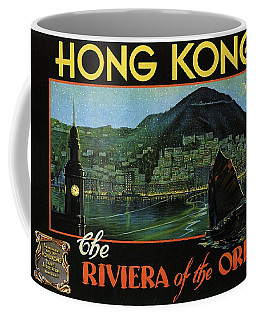 Hong Kong - The Riviera Of The Orient - Vintage Travel Poster Coffee Mug