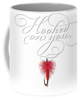Hooked On You Coffee Mug