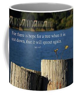 Hope For A Tree Coffee Mug by James Eddy
