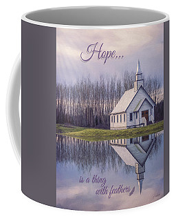 Hope Is A Thing With Feathers - Inspirational Art Coffee Mug