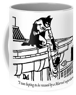 Hoping To Be Rescued By A Marvel Superhero Coffee Mug