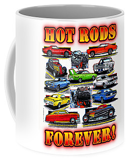 Hot Rods Forever Coffee Mug