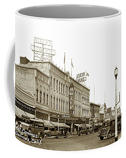 Hotel Cominos On Main Street In Salinas, Calif. Circa 1932 Zan Stark Photo # 423  Coffee Mug