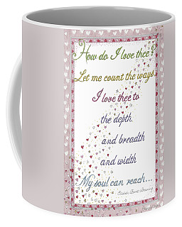 How Do I Love Thee? Coffee Mug
