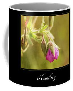 Humility 3 Coffee Mug