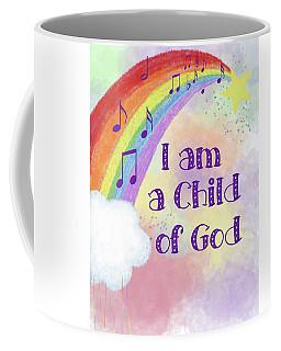 I Am A Child Of God 2 Coffee Mug