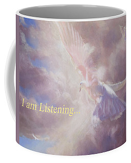 I Am Listening Coffee Mug