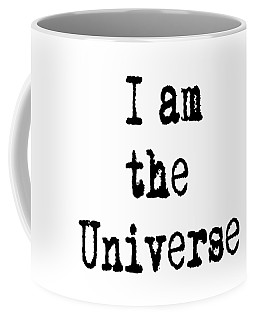 I Am The Universe - Cosmic Universe Quotes Coffee Mug