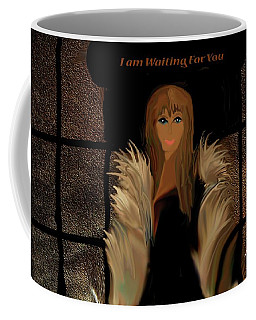 I Am Waiting For You Coffee Mug