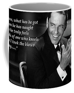 I Did It My Way - Ol' Blue Eyes Coffee Mug