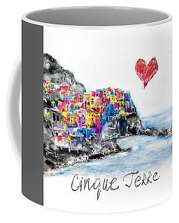 I Love Cinque Terre  Coffee Mug by Sladjana Lazarevic