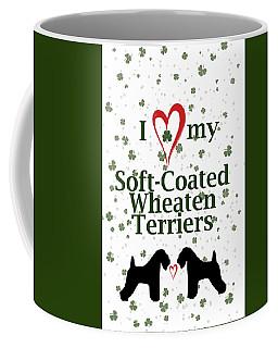 I Love My Soft Coated Wheaten Terriers Coffee Mug