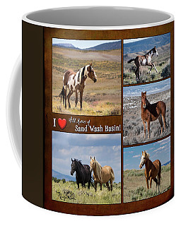 Coffee Mug featuring the photograph I Love Wild Horses Of Sand Wash Basin by Nadja Rider