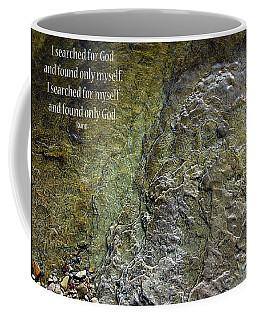 I Searched For God Coffee Mug by Rhonda McDougall
