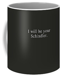I Will Be Your Schindler- Art By Linda Woods Coffee Mug