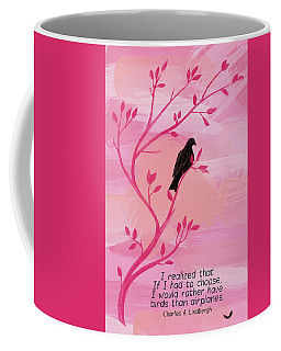 I Would Rather Have Birds Coffee Mug