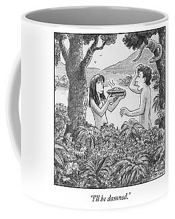 I'll Be Damned Coffee Mug
