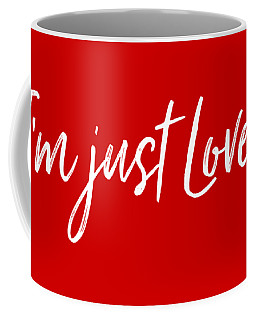 I'm Just Lovely Coffee Mug