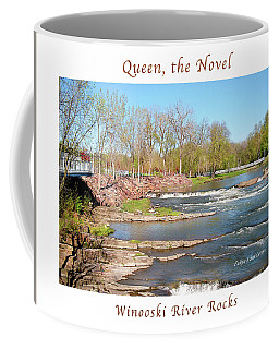 Image Included In Queen The Novel - Winooski River Rocks 21of74 Enhanced Poster Coffee Mug