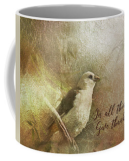 In All Things Give Thanks Coffee Mug