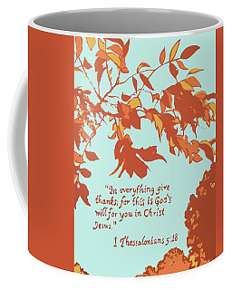 In Everything Give Thanks Coffee Mug