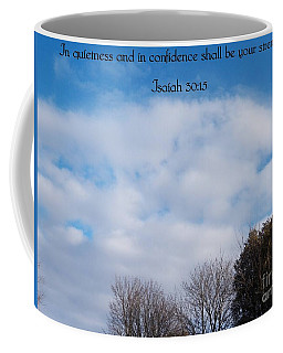 In Quietness And Confidence Coffee Mug