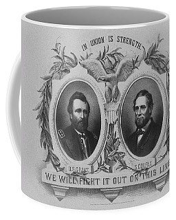 In Union Is Strength - Ulysses S. Grant And Schuyler Colfax Coffee Mug
